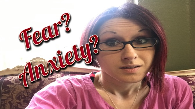 Fear & Anxiety – Do you know the difference?