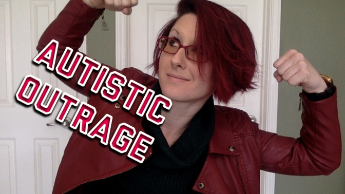 Autistic Outrage – Why is the Autistic Community so upset?